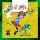 The Little Alien: Attack Of...