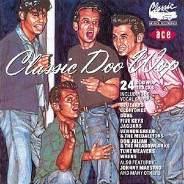 CLASSIC DOO WOP W/EARL LEWIS,RUDY WEST,FIVE BOROUGHS,JAGUARS,... Audio CD, V/A, CD