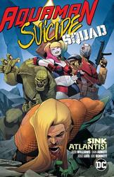 Aquaman/Suicide Squad: Sink...