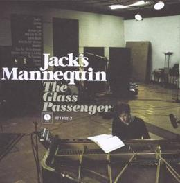 GLASS PASSENGER Audio CD, JACK'S MANNEQUIN, CD