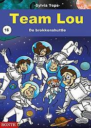 Team Lou 16 - De brokkenshuttle De brokkenshuttle, Tops, Sylvia, Paperback
