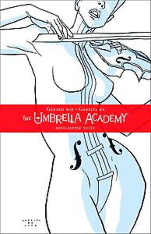 UMBRELLA ACADEMY UMBRELLA ACADEMY (01): THE APOCALYPSE SUITE UMBRELLA ACADEMY, Gerard Way, Paperback