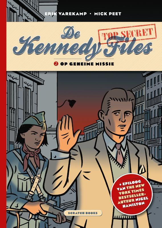 Op geheime missie. De Kennedy Files, Varekamp, Erik, Paperback