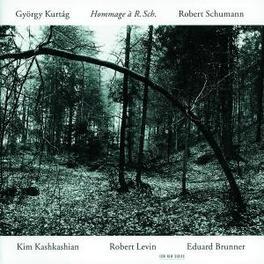 HOMAGE TO R. SCHUMAN PLAYED BY KIM KASKASHIAN Audio CD, KURTAG/SCHUMANN, CD