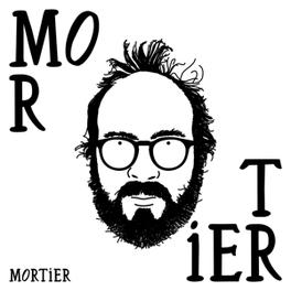 MORTIER MORTIER, CD