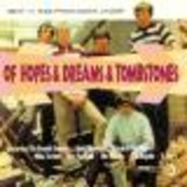 OF HOPES & DREAMS & TOMBS ..TOMBSTONES, 26 TR. BY AUSTRALIAN BEATGROUPS FROM 60'S Audio CD, V/A, CD