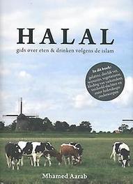 Halal. gids over eten en drinken volgens de islam, Mhamed Aarab, Paperback