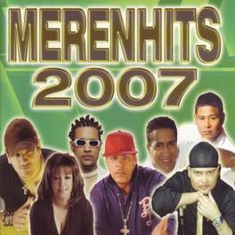 MERENHITS 2007 -15TR- W/EDDY HERRERA/MILLIE QUEZADA/JULIAN/LA MAKINA/A.O. Audio CD, V/A, CD
