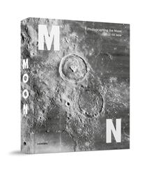 Photographing the Moon 1840-Now. Maarten Dings, Hardcover
