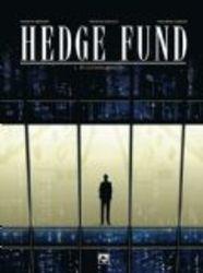 Hedge Fund 1. De snelle...