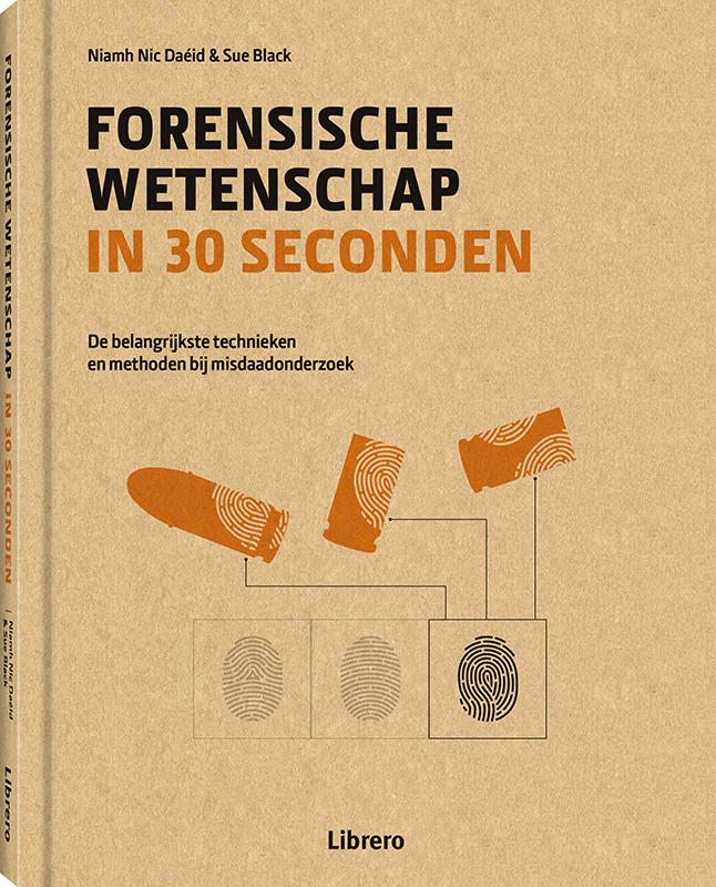 Forensische wetenschap in 30 seconden Sue Black, Niamh Nic Daéid, Hardcover