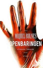 Openbaringen Miquel Bulnes, Paperback