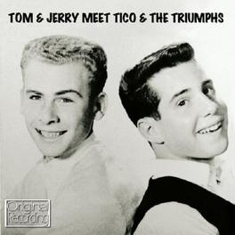 MEET TICO & THE TRIUMPHS TOM & JERRY, CD