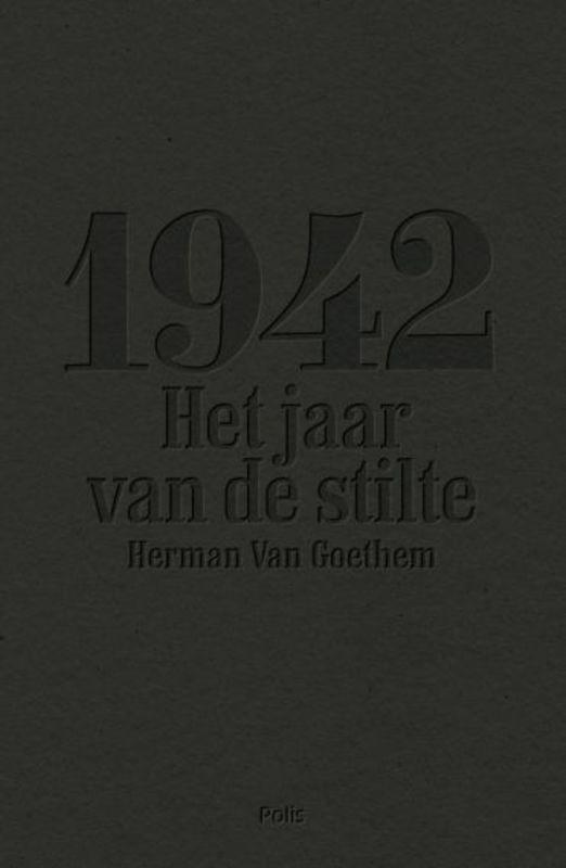 1942 het jaar van de stilte, Van Goethem, Herman, Hardcover