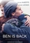 Ben is back, (DVD)