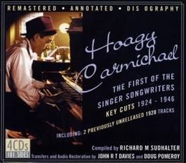 FIRST OF THE SINGER.. -4CD BOX-/W/LINER NOTES BY RICHARD SUDHALTER Audio CD, HOAGY CARMICHAEL, CD