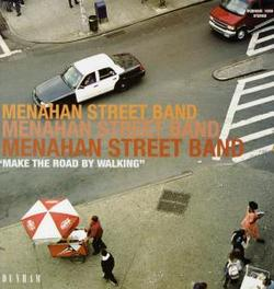 MAKE THE ROAD BY WALKING MENAHAN STREET BAND, Vinyl LP