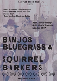 BANJOS, BLUEGRASS AND.. .. SQUIRREL BARKERS. V-A, DVDNL