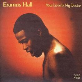 YOUR LOVE IS MY DESIRE CLASSIC JAZZY SOUL FROM THE LATE 70'S Audio CD, ERASMUS HALL, CD