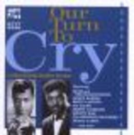 OUR TURN TO CRY DEEP SOUL W/SOUL BROTHERS SIX/DORIS TROY/BETTYE LAVETTE Audio CD, V/A, CD