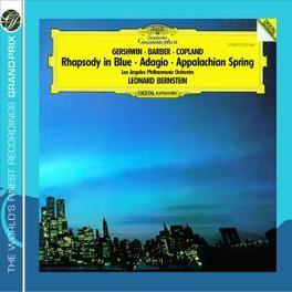 RHAPSODY IN BLUE/APPALACH LOS ANGELES P.O./LEONARD BERNSTEIN Audio CD, GERSHWIN/COPLAND/BARBER, CD