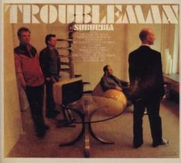 SUBURBIA Audio CD, TROUBLEMAN, CD