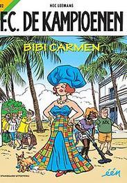 KAMPIOENEN 102. BIBI CARMEN KAMPIOENEN, Leemans, Hec, Paperback