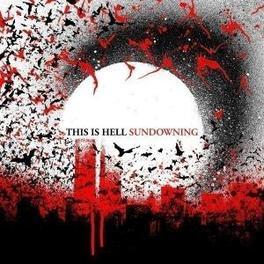 SUNDOWNING Audio CD, THIS IS HELL, CD