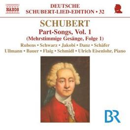 PART SONGS VOL.1 RUBENS/SCHWARZ/EISENLOHR Audio CD, F. SCHUBERT, CD