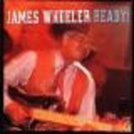 READY GUITARIST OF OTIS RUSH, FEAT, WILLIE KENT & GENTS Audio CD, JAMES WHEELER, CD