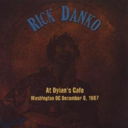 WASHINGTON D.C. DEC 1987 RECORDED AT DYLAN'S CAFE Audio CD, RICK DANKO, CD