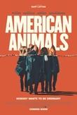 American animals, (DVD) CAST: EVAN PETERS, BLAKE JENNER /BY: BART LAYTON