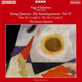 STRING QUARTETS VOL. 4 KONTRA QUARTET VAGN HOLMBOE, CD