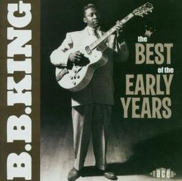 BEST OF THE EARLY YEARS Audio CD, B.B. KING, CD