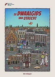Dwaalgids van Utrecht Paperback