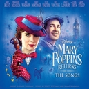 MARY POPPINS RETURNS THE SONGS
