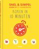 Koken in 10 minuten - Snel & simpel