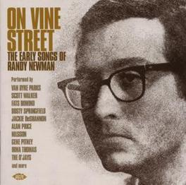 ON VINE STREET: EARLY S.. ..SONGS OF RANDY NEWMAN//W/HARPERS BIZARRE/FATS DOMINO/ Audio CD, V/A, CD
