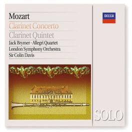 CLARINET CONCERTOS -BRYMER/LONDON SYMPHONY ORCH./SIR COLIN DAVIS Konzert für Klarinette und Orchester A-dur KV 622. Quintett A-dur KV 581, W.A. MOZART, CD