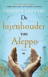 De bijenhouder van Aleppo roman, Christy Lefteri, Paperback