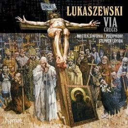 VIA CRUCIS LAYTON, STEPHEN/POLYPHONY/BRITTEN SINFONIA Audio CD, P. LUKASZEWSKI, CD
