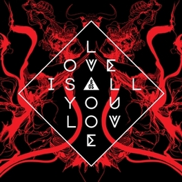 LOVE IS ALL YOU LOVE BAND OF SKULLS, CD