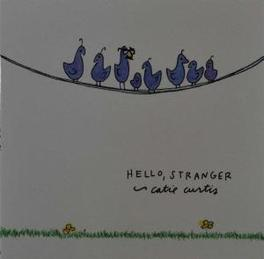 HELLO STRANGER Audio CD, CATIE CURTIS, CD