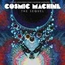 COSMIC MACHINE - THE.. .....