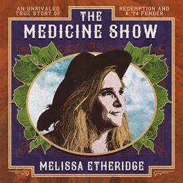 MEDICINE SHOW Melissa Etheridge, CD