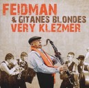 VERY KLEZMER W/GITANES BLONDES