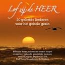 LOF ZIJ DE HEER FT....