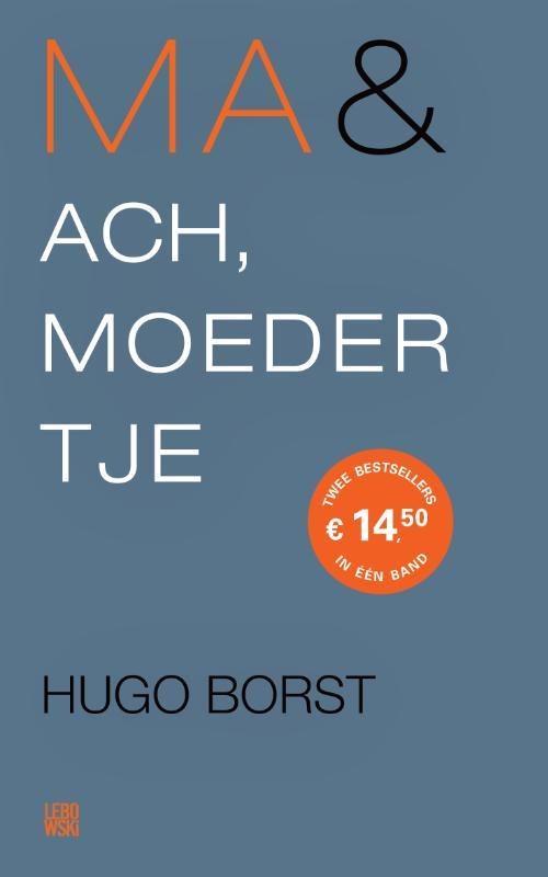 Ma & Ach, moedertje. omnibus, Hugo Borst, Paperback