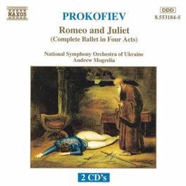 ROMEO AND JULLIET OP.64 -NATIONAL SYMPHONY ORCHESTRA OF UKRAINE/MOGRELIA S. PROKOFIEV, CD