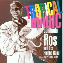 TROPICAL MAGIC W/HIS RUMBA BAND Audio CD, EDMUNDO ROS, CD